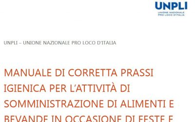 """Il """"MANUALE DI CORRETTA PRASSI IGIENICA"""" per le """"Pro Loco"""" UNPLI"""